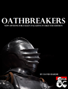 Oathbreakers: Options for Fallen Paladins (5e)