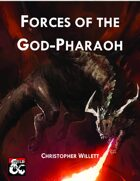 Forces of the God-Pharoah