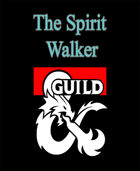 The Spirit Walker (Beta Class)