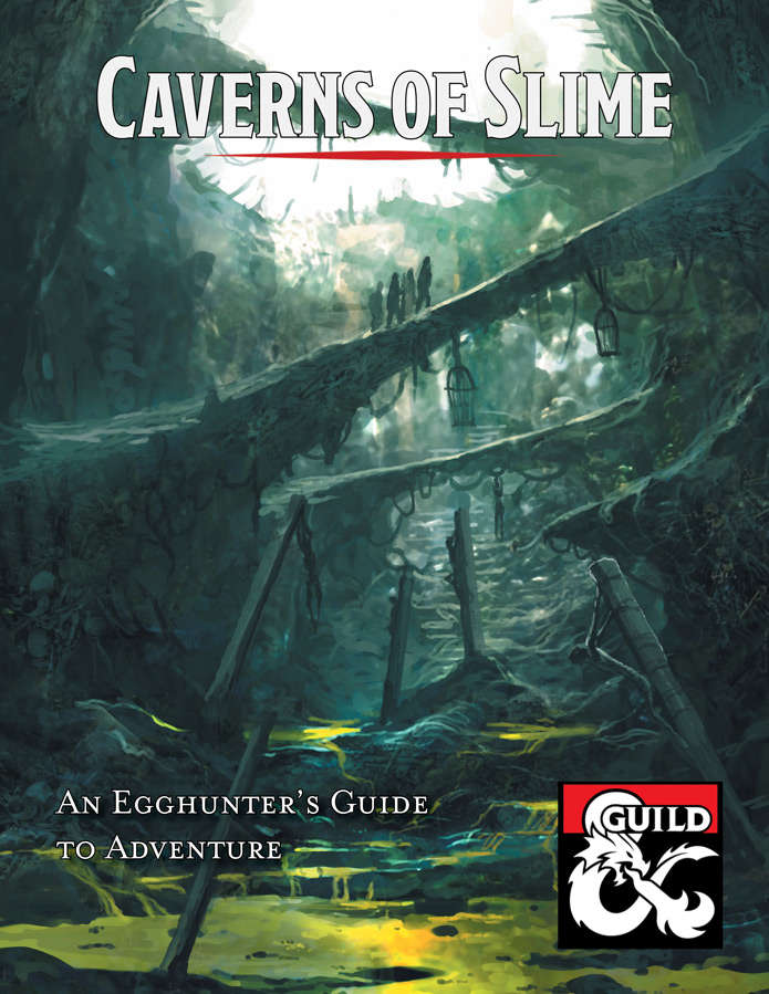Cover of Caverns of Slime -- An Egghunter's Guide to Easter Adventure