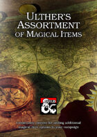 Ulther's Assortment of Magical Items