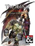 The Iblisar: A Demonic Character Race