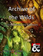 Archive of the Wilds: A Trio of Wilderness Subclasses