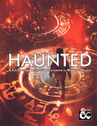 Haunted - A 5th Edition Ravenloft Sourcebook of Horrific Haunts