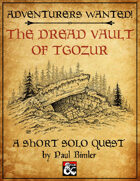 D&D Solo Adventure: The Dread Vault of Tgozur
