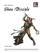 Monk Archetype - Shou Disciple