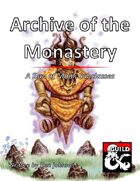 Archive of the Monastery: A Duo of Monk Subclasses
