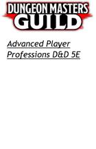 Advanced Player Professions DnD 5e