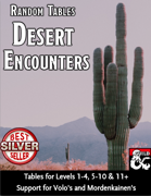 Desert Encounters - Random Encounter Tables