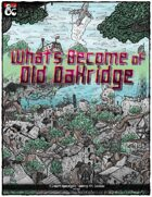 Wasteland Sandbox - What's Become of Old Oakridge