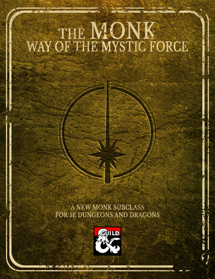 Monk Subclass: Way of the Mystic Force - Dungeon Masters