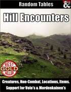 Hill Encounters - Table Rolls
