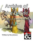 Archive of the Divine: A Trio of God-Honoring Subclasses