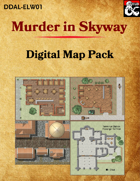 DDAL-ELW01 Murder in Skyway - Digital Map Pack