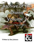 Archive of the Divine Volume 2: A Trio of Paladin Oaths