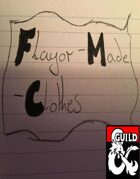 Magic Items - Flayor-Made-Clothes
