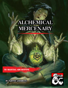 Martial Archetype Alchemical Mencenary