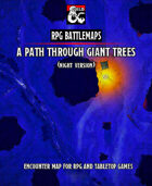 A Path through Giant Trees (Night)