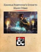 Krinkle Firetouch's Guide to Magic Items: Volume II
