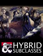 Hybrid Subclasses (5e)