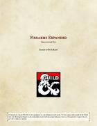 Gunpowder: Renaissance Firearms Expanded