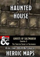 Ghosts of Saltmarsh: Haunted House