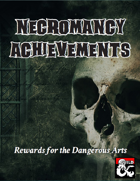 Necromancy Achievements - Role-playing Rewards for Necromancers
