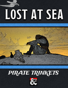 Pirate Trinkets: Lost At Sea