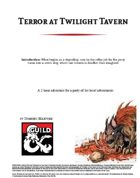 Terror at Twilight Tavern