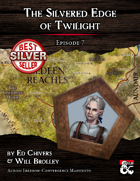AE01-07 The Silvered Edge of Twilight by Ed Chivers & Will Brolley