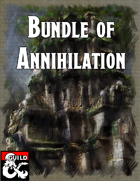 Bundle of Annihilation [BUNDLE]