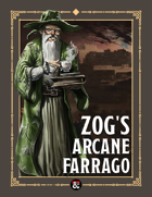 Magic Item Store: Zog's Arcane Farrago