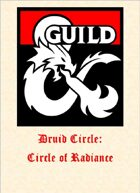 Druid Circle: Circle of Radiance