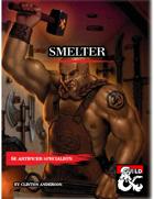Artificer Specialist Smelter
