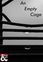 An Empty Cage