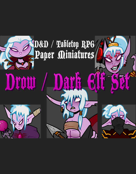 D&D/Tabletop RPG Paper Miniatures, Drow / Dark Elf Set, DIGITAL FILE Pdf -  Dungeon Masters Guild | Dungeon Masters Guild