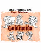 D&D/Tabletop RPG Paper Miniatures, Goblinoids Set, DIGITAL FILE Pdf