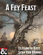 A Fey Feast