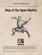 Monk Subclass: Way of the Open Market