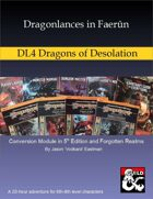 Dragonlances in Faerûn: DL4 Dragons of Desolation (5e)