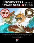 Encounters on the Savage Seas III FREE (Fantasy Grounds)