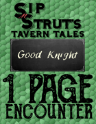 Good Knight: A 1-Page Encounter