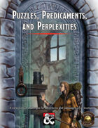 Puzzles, Predicaments, and Perplexities (Fantasy Grounds)