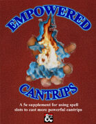 Empowered Cantrips