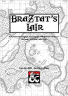Braztat's Lair -  A Kobold Adventure