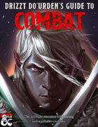 Drizzt Do'Urden's Guide to Combat