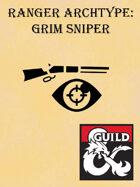 Ranger Archetype: Grim Sniper