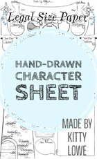 Hand-drawn Character Sheet (Legal size paper recommended)