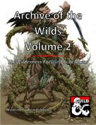 Archive of the Wilds Volume 2: Six Wilderness Focused Subclasses