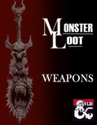 Monster Loot: Weapons (5e)